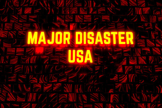 USA Major Disaster concept lettering. President of the United States of America has declared major disaster in all 50 states at once, first time in history. 3d illustration