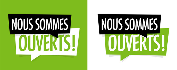 Nous sommes ouverts Wall mural