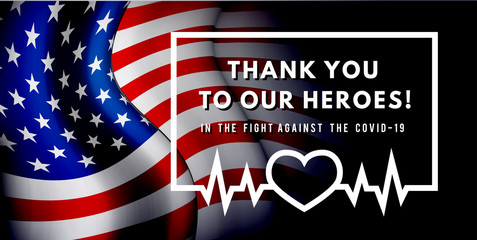 Thanks for the heroes helping to fight the coronavirus. Vector illustration with USA flag on background. Fotomurales