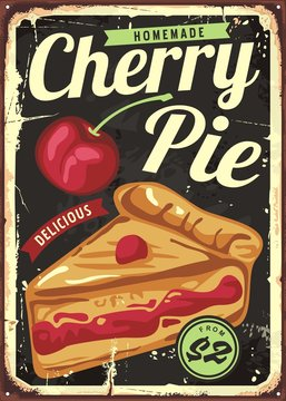Homemade cherry pie vintage sign decor template. Retro poster design with delicious cake and cherry fruit. Vector image.