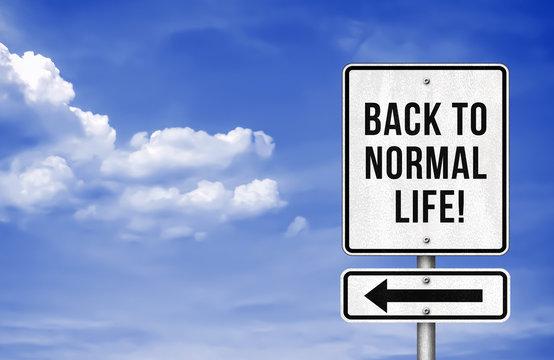 Back to Normal Life - roadsign information
