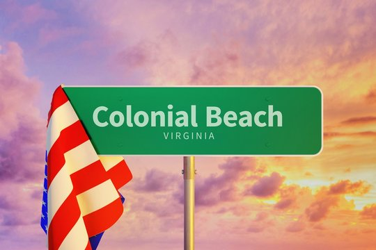 Colonial Beach – Virginia. Road or Town Sign. Flag of the united states. Blue Sky. Red arrow shows the direction in the city. 3d rendering