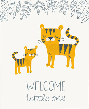 Welcome little one tiger baby shower card or nursery poster. Cute jungle hand drawn tigers. Parent and baby, mommy and baby. Baby poster, nursery wall art, card, invitation, birthday, apparel.