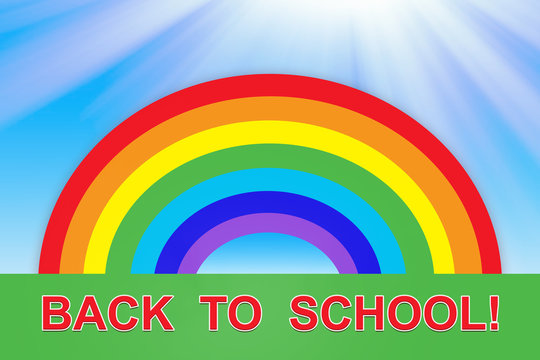 """Colorful illustration of a rainbow with sunbeams and the slogan """"BACK TO SCHOOL!"""" .let's all be well. Flash mob society community on self-isolation quarantine pandemic coronavirus. Hope for recovery"""