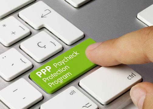 PPP Paycheck Protection Program - Inscription on Green Keyboard Key.