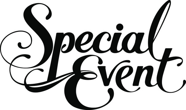 Special Event - custom calligraphy text