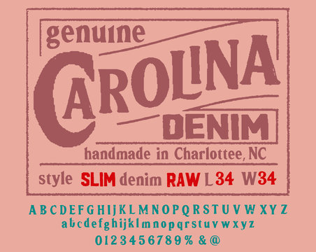 Original vintage Denim print for t-shirt or apparel. Old school vector graphic for fashion and printing.  Retro alphabet in western style , Slab Serif  type letters.Handmade Vintage Font for labels