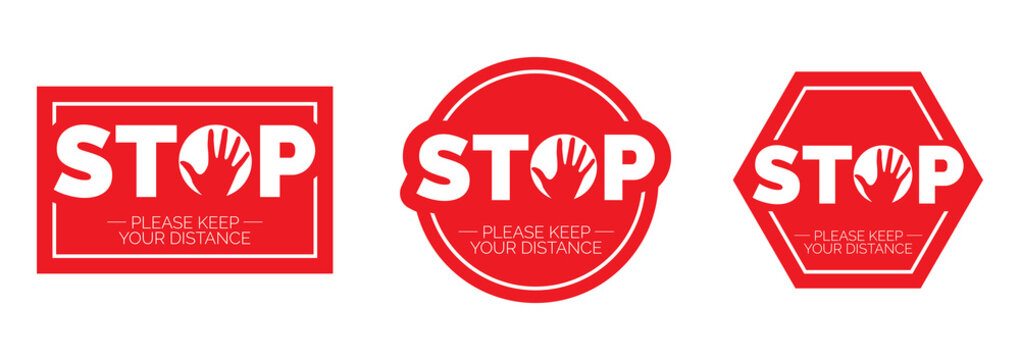 Stop keep social distance, vector. Stop red icon. Sign Stop, keep distance. Hand illustration with stop symbol
