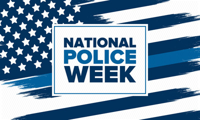 National Police Week in May. Celebrated annual in United States. In honor of the police hero. Police badge and patriotic elements. Officers Memorial Day. Poster, card, banner. Vector illustration Fotomurales