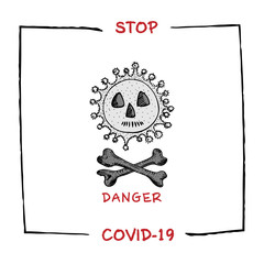 Foto op Textielframe Retro sign Design concept of Medical, social, economic and financial information agitational poster against coronavirus epidemic with text Stop Covid-19 Sketch style