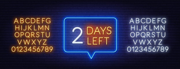Fototapete - Two days left neon sign on brick wall background. Countdown template. Neon alphabet on brick wall background.