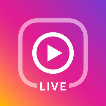 Live icon for social media. Instagram style streaming sign. Broadcasting logo. Play button. Online blog banner. Vector illustration