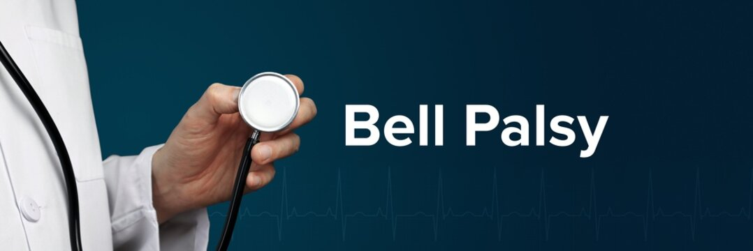 Bell Palsy. Doctor in smock holds stethoscope. The word Bell Palsy is next to it. Symbol of medicine, illness, health