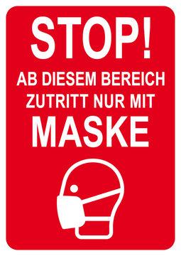 ds124 DiskretionSchild - german - Schild mit der Aufschrift: Stop! - Ab diesem Bereich - Zutritt nur mit MASKE. - Maskenpflicht Sign - Corona Virus Vorlage - DIN A1 A2 A3 A4 Poster. - xxl g9507
