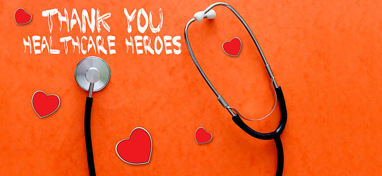 Thank You Healthcare Heroes message with stethoscope