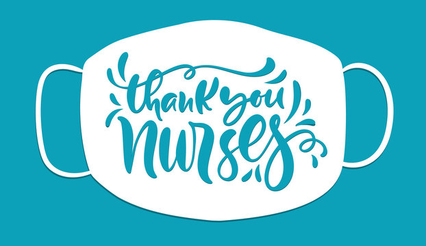 Thank you nurses lettering vector text on white mask background. illustration for International Nurses Day. Holiday banner for doctors