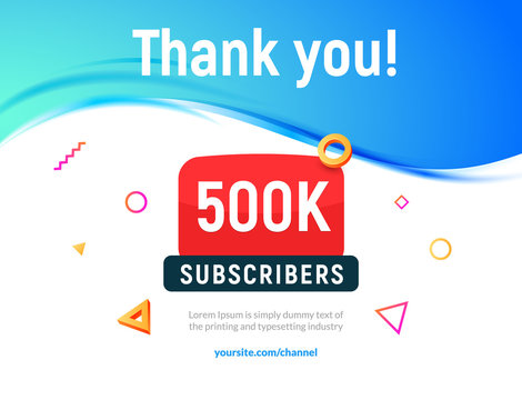 500000 followers vector post 500k celebration. Five hundred thousands subscribers followers thank you congratulation