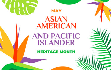 Asian American and Pacific Islander Heritage Month. Vector banner for social media, card, poster. Illustration with text, tropical plants. Asian Pacific American Heritage Month. Horizontal composition