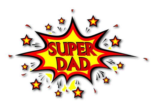 Happy Super Hero Dad, vector art illustration.
