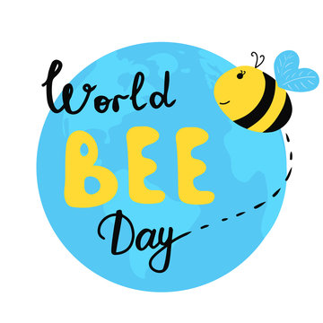 Bright greeting post card for world bee day on 20th of May. Yellow bee flying above Earth. With lettering. Vector isolated.