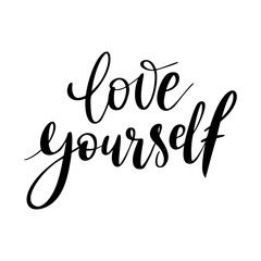 Love yourself - vector quote. Positive motivation quote for poster, card, t-shirt print. Love yourself calligraphy inscription. Vector illustration isolated on white background.