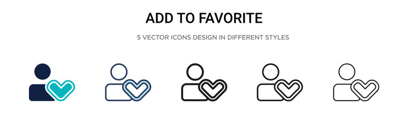 Add to favorite icon in filled, thin line, outline and stroke style. Vector illustration of two colored and black add to favorite vector icons designs can be used for mobile, ui, web Wall mural