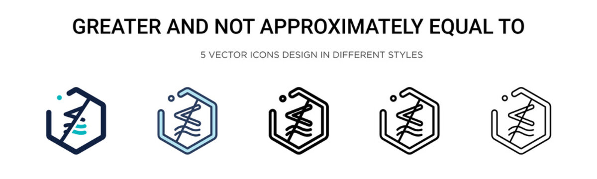 Greater and not approximately equal to symbol icon in filled, thin line, outline and stroke style. Vector illustration of two colored and black greater and not approximately equal to symbol vector
