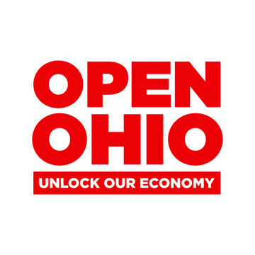 Open Ohio Unlock Our Economy Protest Poster Design. Against Lockdown in Ohio State of US. Vector Illustration.