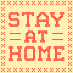 8-Bit Pixel Stay At Home Message
