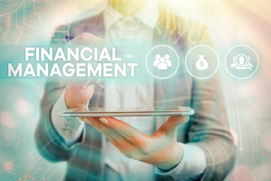 Text sign showing Financial Management. Business photo text efficient and effective way to Manage Money and Funds