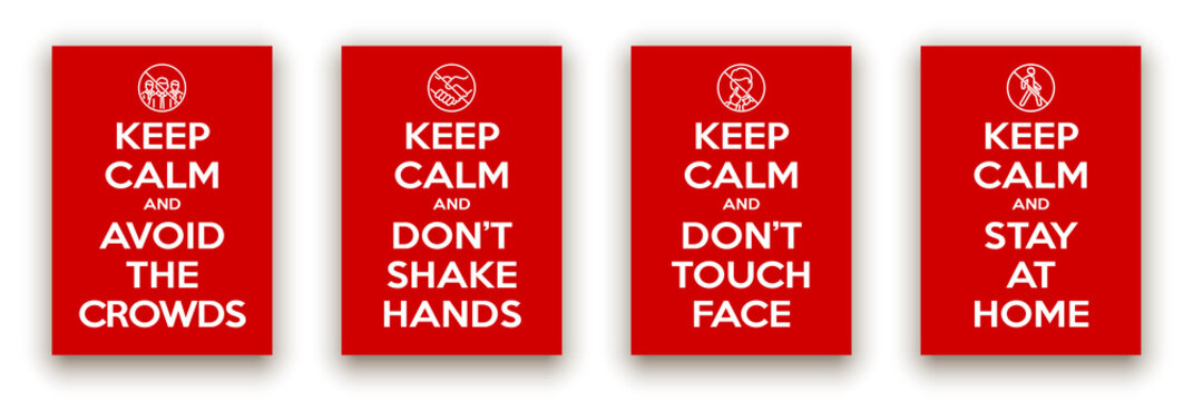 keep calm and avoid crowds, not shake hands, not touch face, stay at home illustration prevention banner. red classic poster coronavirus covid 19 icon avoid crowds motivational poster design for print