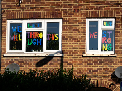 Leyton, London. UK. Arpil the 26th, 2020..  Display of encouragement in window during the Lockdown. with the phrase: We will get through this, We are strong.