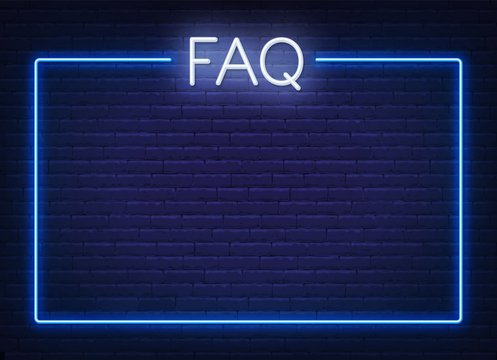 FAQ Frequently asked questions neon sign and the frame on the brick wall background. Template for design.
