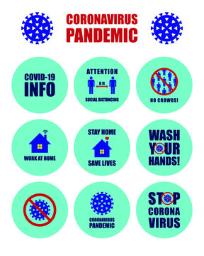 Covid-19 info sign. Coronavirus vector icon. Social distancing, avoid crowds and stop corona virus campaign. Stay and work at home logo. Biohazard symbol. Pandemic information poster.