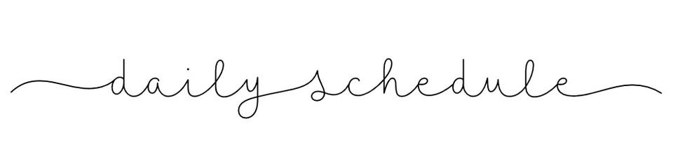 Zelfklevend Fotobehang Positive Typography DAILY SCHEDULE black vector monoline calligraphy banner with swashes