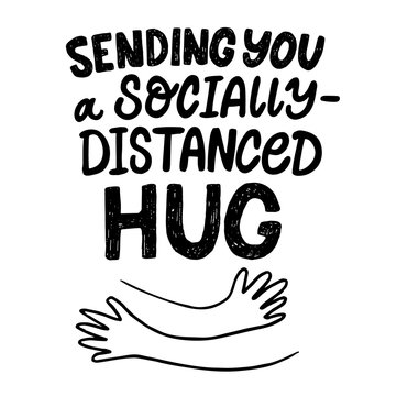 Lettering Sending you a socially distanced Hug