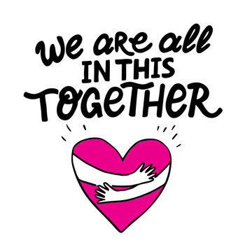Vector lettering We are all in this together
