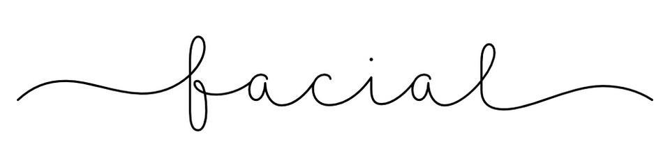 Zelfklevend Fotobehang Positive Typography FACIAL black vector monoline calligraphy banner with swashes