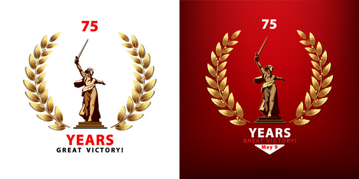 May 9, Set of banner design for Victory Day. Homeland sculpture calls for a frame laurel wreath. 75 years since the Great Victory The symbol of Volgograd. Red background. World War II, Stalingrad