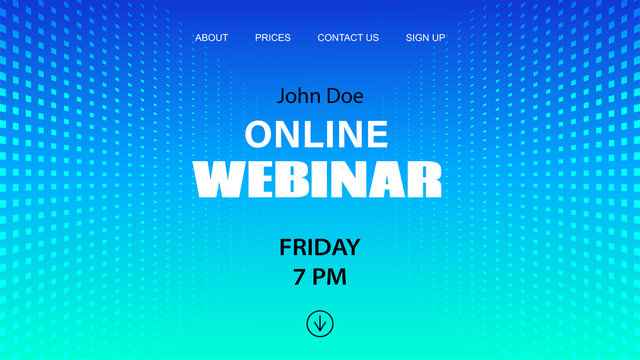 Online webinar vector template. Mock up for busines conference announcement. Abstract blue halftone dotted background