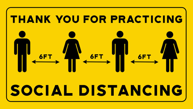 Thank You For Practicing Social Distancing Yellow Sign