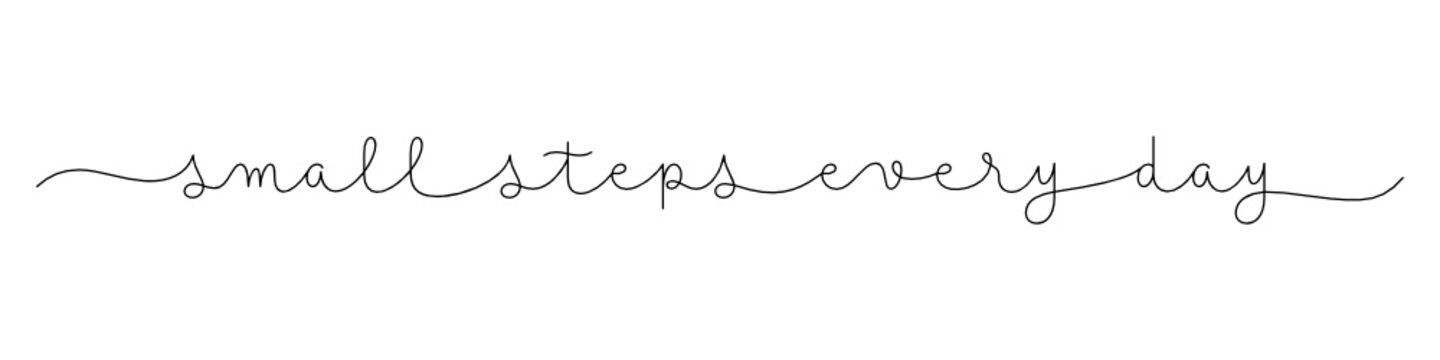 SMALL STEPS EVERY DAY black vector monoline calligraphy banner with swashes
