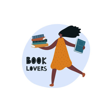 Girl holding the books with lettering Book lovers. Modern illustration of book lover, reader, literature fan isolated on white background. Flat vector design