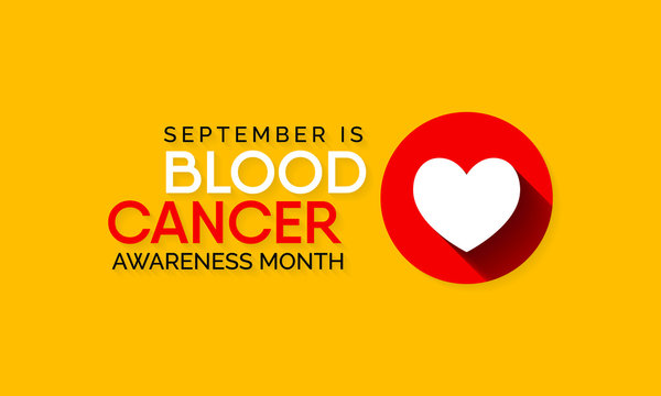 Vector illustration on the theme of Blood Cancer awareness month observed each year during September.