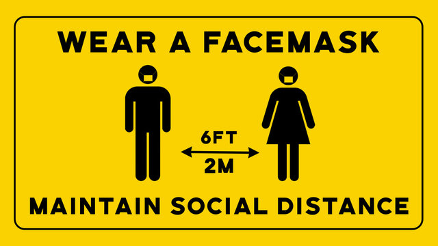 Wear a Facemask Maintain Social Distancing Sign