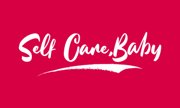 Self Care,Baby Calligraphy White Color Text On Pink Background