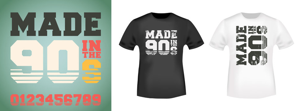 Made in tne 90s slogan for t-shirt print stamp, tee applique, fashion slogans, badge, label clothing, jeans, and casual wear. Vector illustration