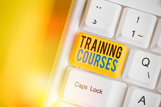 Word writing text Training Courses. Business photo showcasing is series of lessons or lectures teaching skills you need