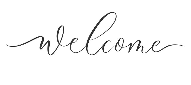 Welcome - calligraphic inscription with  smooth lines.