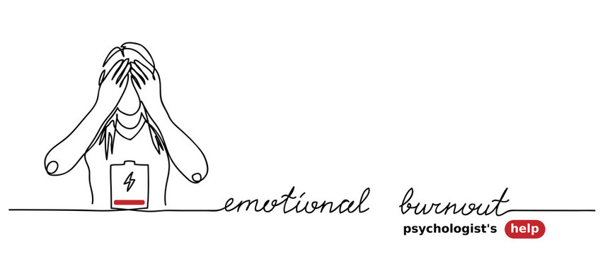Emotional burnout, stress, low battery simple vector background with woman. Psychologist help web banner. Emotional burnout lettering. One continuous line drawing.
